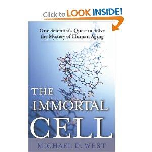 The Immortal Cell by Michael West
